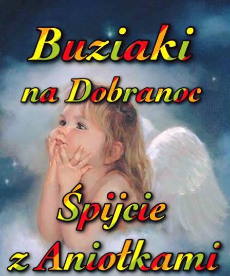 Buziaki na Dobranoc, Śpijcie z Aniołkami
