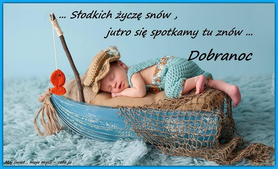 Słodkich życzę snów, jutro się...