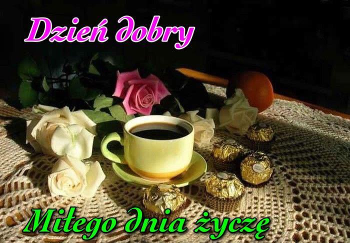 Dzień dobry, Miłego dnia życzę