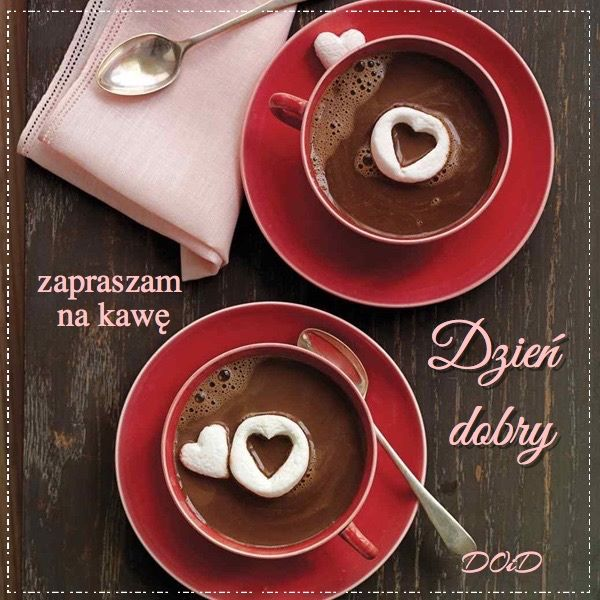 zapraszam na kawę Dzień dobry