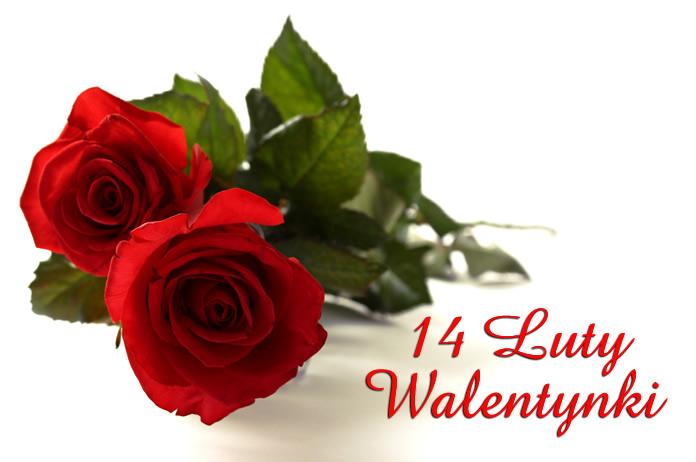 14 Luty, Walentynki