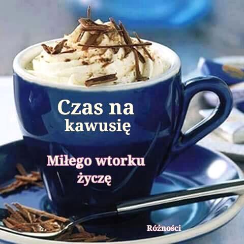 Czas na kawusię. Miłego wtorku życzę